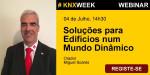 Webminário - KNX - Soluções para Edifícios num Mundo Dinâmico